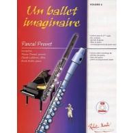 PROUST P. UN BALLET IMAGINAIRE FLUTE OU FLUTE PICCOLO