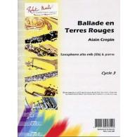 CREPIN A. BALLADE EN TERRES ROUGES SAXO ALTO