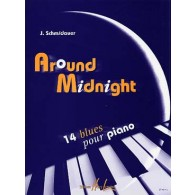 SCHMIDAUER J.AROUND MIDNIGHT PIANO