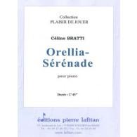 BRATTI C. ORELLIA SERENADE  PIANO