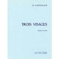 GARTENLAUB O. TROIS VISAGES PIANO