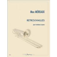 MEREAUX M. RETROUVAILLES TROMBONE
