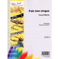BERNE P. FAIS TON CIRQUE CLARINETTE