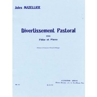 MAZELLIER J. DIVERTISSEMENT PASTORAL FLUTE