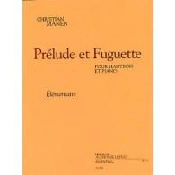 MANEN C. PRELUDE ET FUGUETTE HAUTBOIS