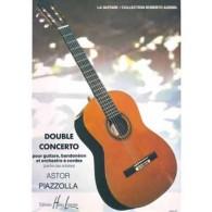 PIAZZOLLA A. DOUBLE CONCERTO GUITARE, BANDONEON ET ORCHESTRE A CORDES