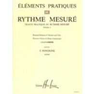 FONTAINE F. ELEMENTS PRATIQUES DU RYTHME MESURE VOL 1