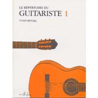 RIVOAL Y. LE REPERTOIRE DU GUITARISTE 1