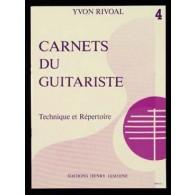 RIVOAL Y. CARNETS DU GUITARISTE VOL 4 GUITARE
