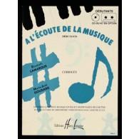 LAMARQUE E./GOUDARD M.J. A L'ECOUTE DE LA MUSIQUE DEBUTANT PROF