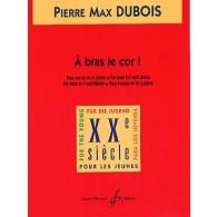 DUBOIS P.M. A BRAS LE COR COR