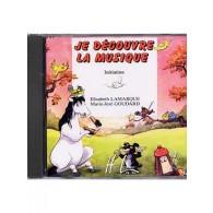 LAMARQUE E./GOUDARD M.J. JE DECOUVRE LA MUSIQUE INITIATION CD