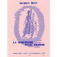 IBERT J. LA MARCHANDE D'EAU FRAICHE PIANO