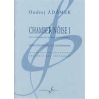 ADAMEK O. CHAMBER NOISE I VIOLONCELLE CONTREBASSE