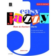 RAE J. EASY JAZZY DUETS FLUTE CLARINETTE