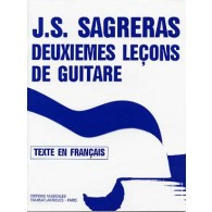 SAGRERAS J.S. DEUXIEMES LECONS DE GUITARE