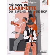PELLEGRINO M. METHODE DE CLARINETTE DU SWING OU BE-BOP