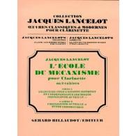 LANCELOT J. L'ECOLE DU MECANISME VOL 2 CLARINETTE