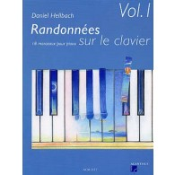 HELLBACH D. RANDONNEES SUR LE CLAVIER VOL 1 PIANO