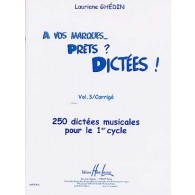 GHEDIN L. A VOS MARQUES... PRETS? DICTEES VOL 3 CORRIGES