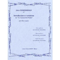 DEMERSSEMAN J. INTRODUCTION ET VARIATIONS SUR LE CARNAVAL DE VENISE FLUTE
