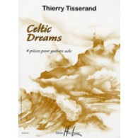 TISSERAND T. CELTIC DREAMS GUITARE