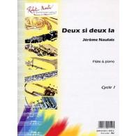 NAULAIS J. DEUX SI DEUX LA FLUTE