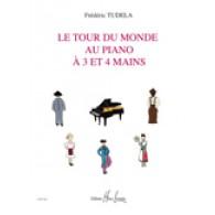 TUDELA F. LE TOUR DU MONDE AU PIANO A 3 ET 4 MAINS