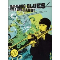 PLAY-ALONG BLUES WITH A LIVE BAND TROMBONE