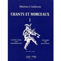 CRICKBOOM M. CHANTS ET MORCEAUX VOL 1 VIOLON
