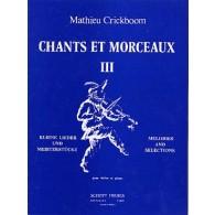 CRICKBOOM M. CHANTS ET MORCEAUX VOL 3 VIOLON