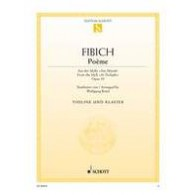 FIBICH POEME FROM THE IDYLL AT TWILIGHT OP 39 VIOLON