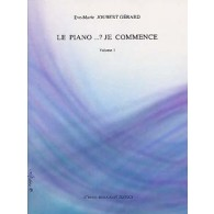JOUBERT-GERARD E.M. LE PIANO...? JE COMMENCE VOL 1