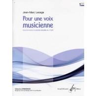 LESAGE J.M. POUR UNE VOIX MUSICIENNE VOL 1