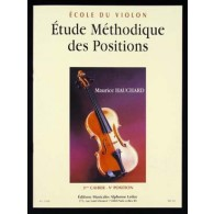 HAUCHARD M. ETUDE METHODIQUE DES POSITIONS 4ME CAHIER VIOLON