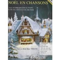 VERSINI A./VERSINI J.M. NOEL EN CHANSONS PIANO
