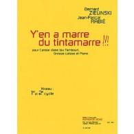 ZIELINSKI B./RABIE J.P. Y'EN A MARRE DU TINTAMARRE !!! CAISSE CLAIRE