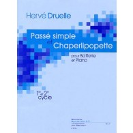 DRUELLE H. PASSE SIMPLE ET CHAPERLIPOPETTE BATTERIE