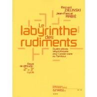 ZIELINSKI B./RABIE J.P. LE LABYRINTHE DES RUDIMENTS CAISSE CLAIRE