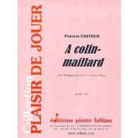 COITEUX F.A COLIN-MAILLARD TROMPETTE