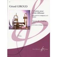 GIROUD G. CONCERTO POUR SOLISTE DEBUTANT TROMPETTE