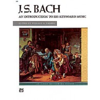 BACH J.S. AN INTRODUCTION TO HIS KEYBOARD MUSIC PIANO
