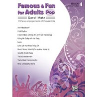 MATZ C. FAMOUS & FUN FOR ADULTS POP BOOK 4 PIANO