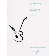 MARCHELIE E. BALLADE N°1 GUITARE