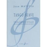 MATITIA J. TANGO SUAVE VIOLONCELLE OU SAXO ALTO