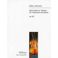 SCHUMANN R. 5 PIECES IN FOLK STYLE OP 102 VIOLONCELLE