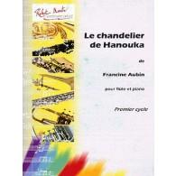 AUBIN F. LE CHANDELIER DE HANOUKA FLUTE