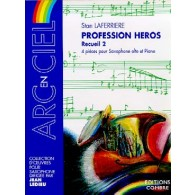LAFERRIERE S. PROFESSION HEROS VOL 2 SAXO ALTO