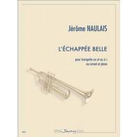 NAULAIS J. L'ECHAPPEE BELLE TROMPETTE
