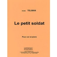 TELMAN A. LE PETIT SOLDAT COR
